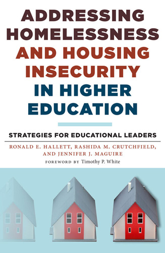 Cover: Addressing Homelessness and Housing Insecurity in Higher Education