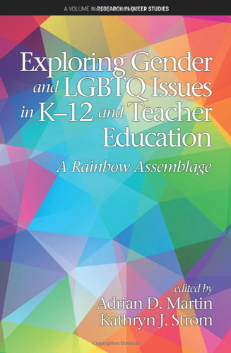 Cover: Exploring Gender and LGBTQ Issues in K-12 and Teacher Education