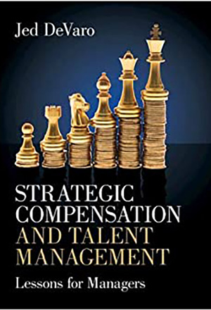 Cover for Strategic Compensation and Talent Management: Lessons for Managers