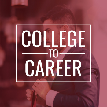 College to Career Stories
